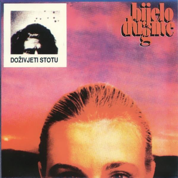 Cover albuma 'Doživjeti stotu' Bijelog dugmeta