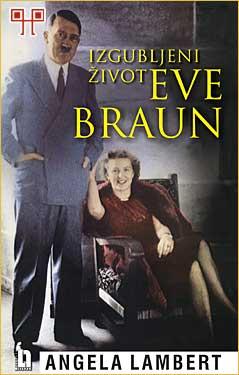 Izgubljeni život Eve Braun