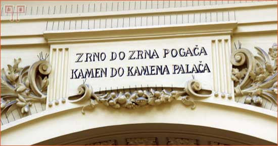 "Geslo Prve hrvatske štedionice bilo je: ""Zrno do zrna pogača, kamen do kamena palača""."