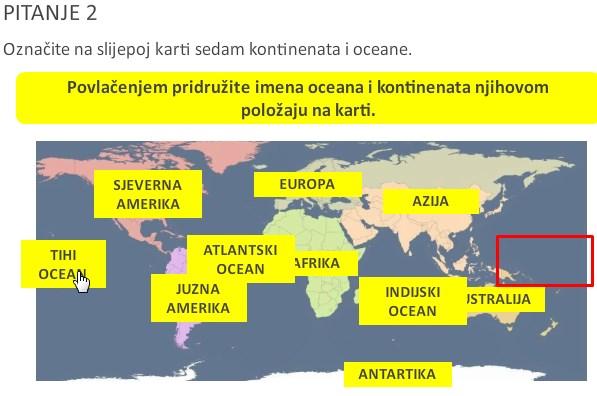 Učenici imaju zadatak jednostavno povući imena na odgovarajuću lokaciju. Pritom se u izvedbi javlja problem što se Tihi ocean može postaviti samo na prostoru koji sam označio crvenim pravokutnikom.