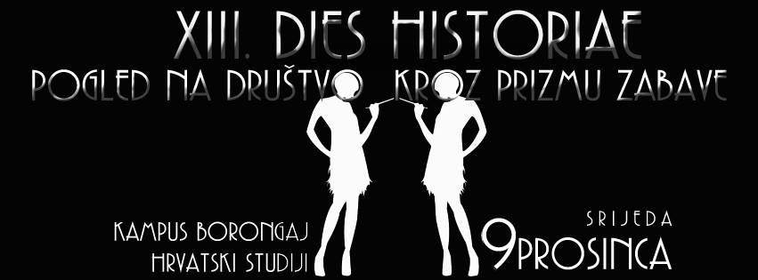 XIII. Dies Historiae: Pogled na društvo kroz prizmu zabave