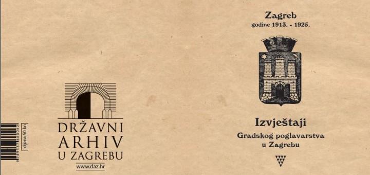 Zagreb godine 1913. – 1925. – izvještaji gradskog poglavarstva u Zagrebu