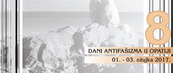 Najava: 8. dani antifašizma u Opatiji